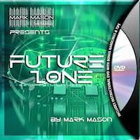 FUTURE ZONE BY MARK MASON